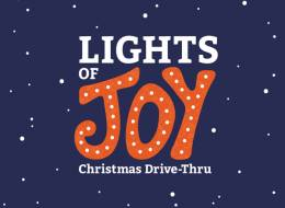 Lights of Joy Christmas Drive-thru